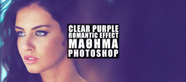 Καθαρό & Ρομαντικό Χρωματικό Εφέ στο Photoshop