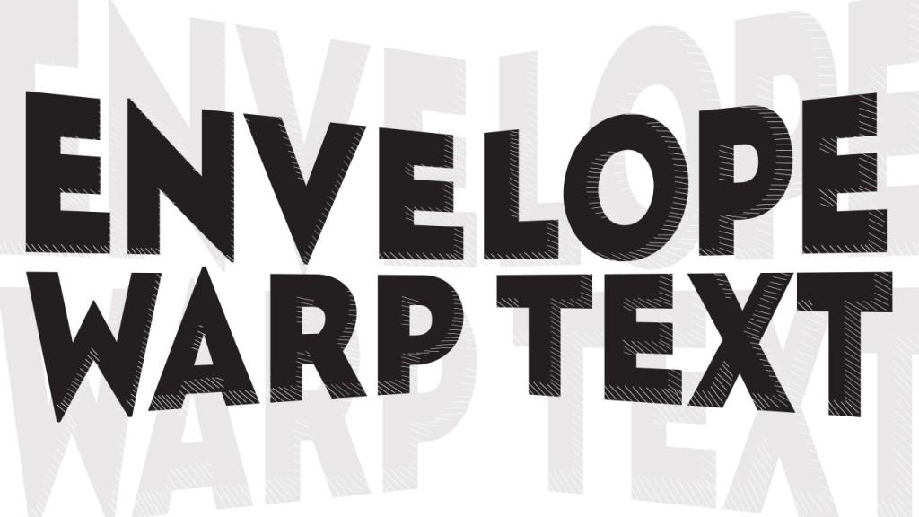 Μαθαίνοντας το Envelope Εφφε Κειμένου στο Adobe Illustrator