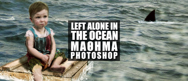 Left Alone in the Ocean - Photo Manipulation